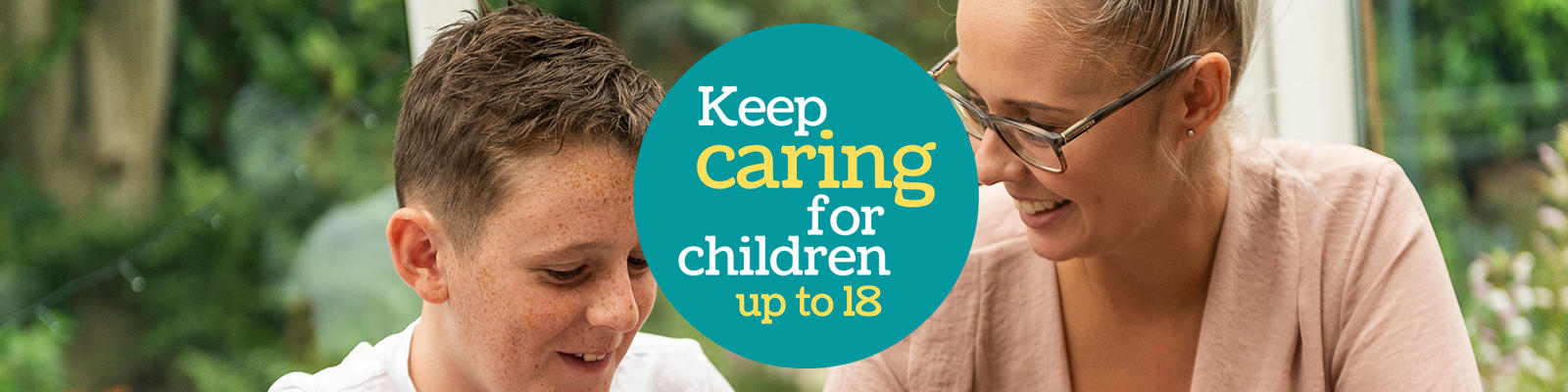 Keep Caring to 18 campaign